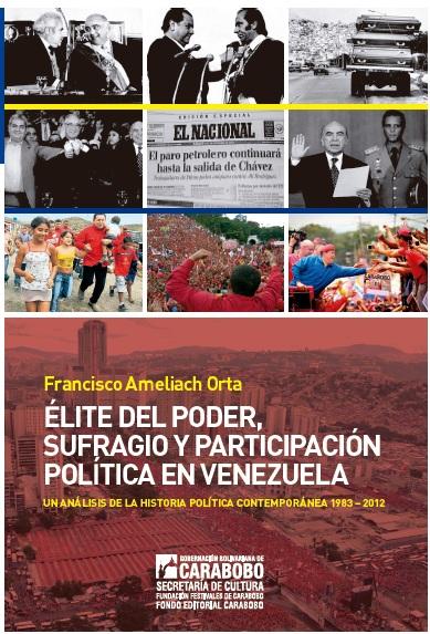 Elite del poder, sufragio y participacion politica en venezuela