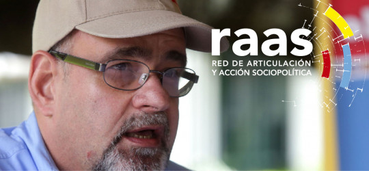La Red de Articulación y Acción Sociopolítica (RAAS): un modelo de unidad y de organización superior para la defensa integral de la nación.